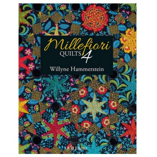 Millefiori Quilts 4 by Willyne Hammerstein - Quiltmania
