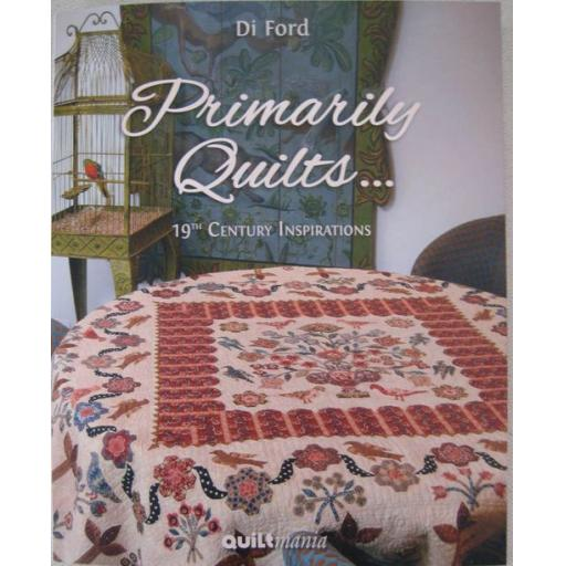 Primarily Quilts - Di Ford - Quiltmania