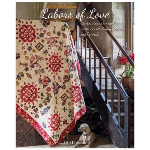 Labors of Love - The Secret Sewing Sisters - Quiltmania