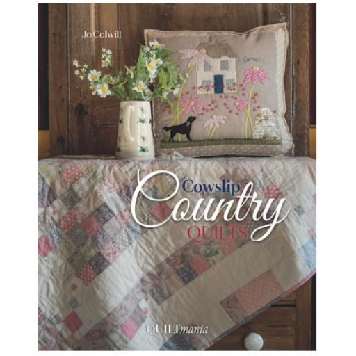 Cowslip Country Quilts - Jo Colwill by Quiltmania