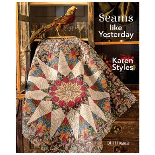 Karen Styles - Seams like yesterday - Quiltmania