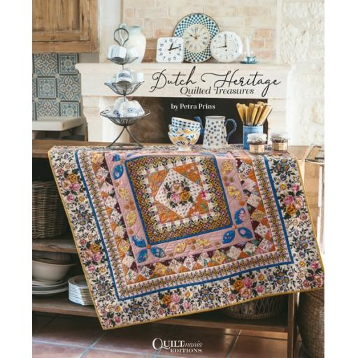 NEW IN STOCK - Dutch Heritage Quilted Treasures - Petra Prins - Quiltmania